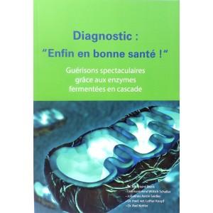 Diagnostic : enfin en bonne santé !