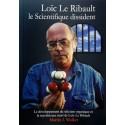 Loïc Le Ribault le Scientifique dissident
