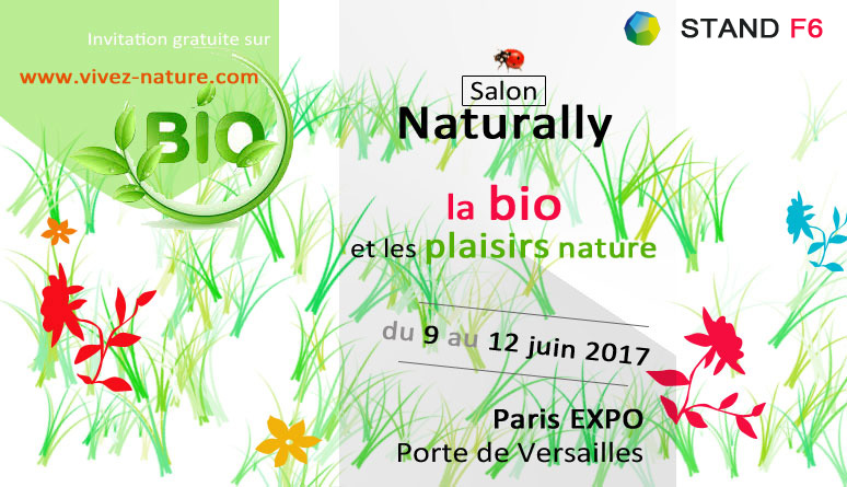 Salon Naturally du 9 au 12 juin 2017 – STAND F6