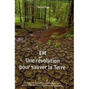 EM Une révolution pour sauver la Terre
