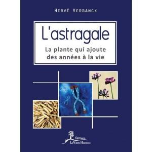 L'astragale, la plante qui rajoute des années à la vie